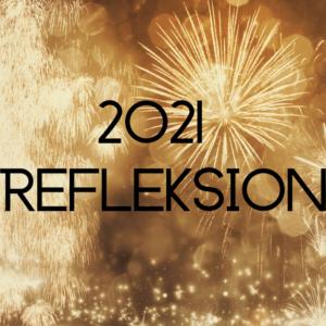 2021 Refleksion